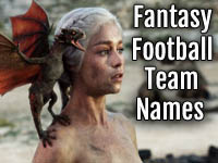 Game of Thrones Fantasy Football Team Names