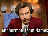 Anchorman Fantasy Football Team Names