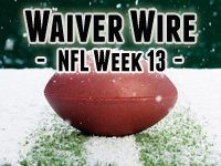 Waiver Wire Week 13