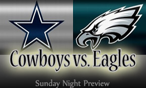 Sunday Night Preview: Cowboys at Eagles