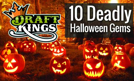 10 Deadly Halloween DraftKings Gems