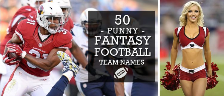Funny Fantasy Football Team Names