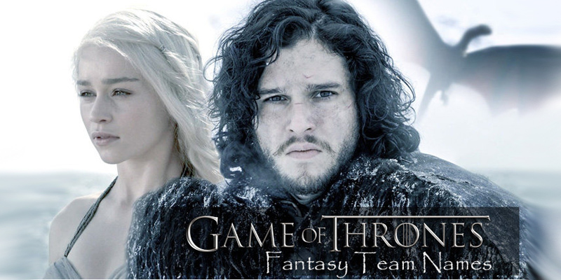 Game of Thrones: Fantasy Football Team Names 13
